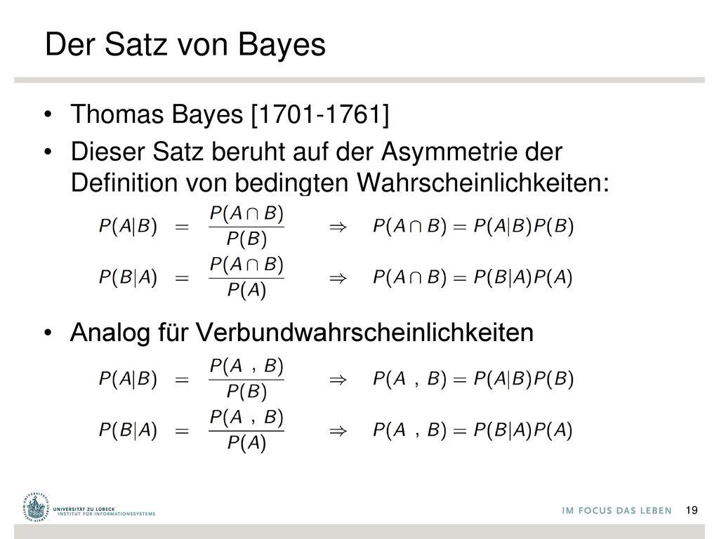 Der Satz von Bayes Thomas Bayes [1701-1761]